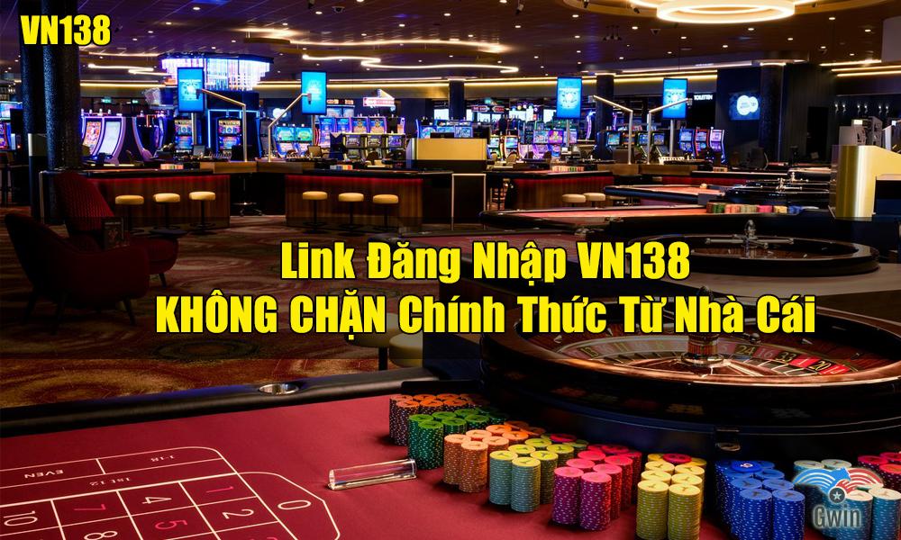 Link đăng nhập VN138 không bị chặn