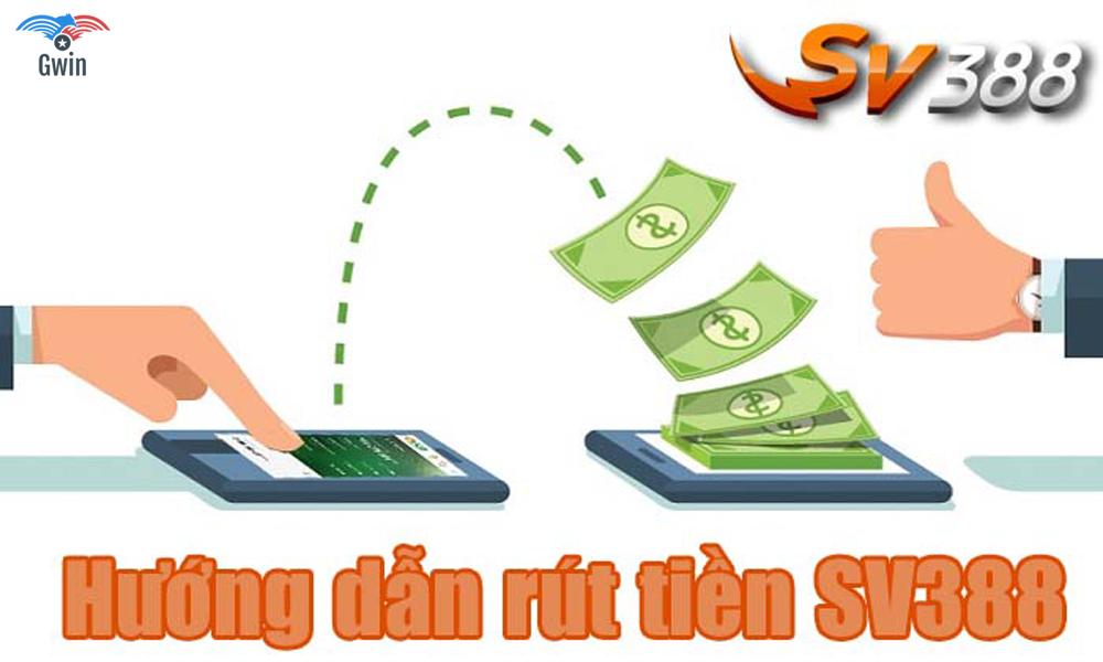Các phương thức rút tiền SV388