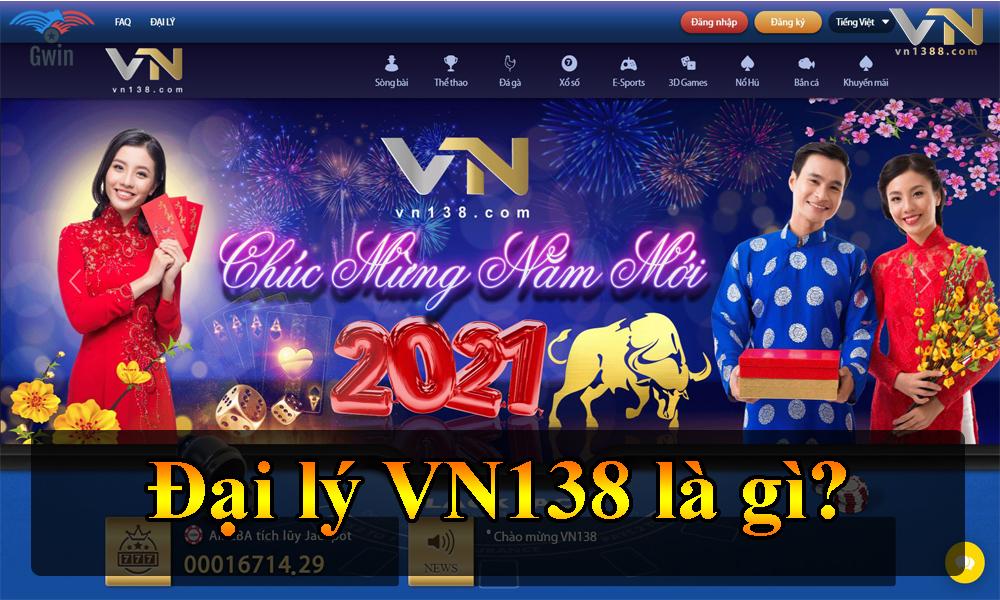 Đại lý VN138 là gì?