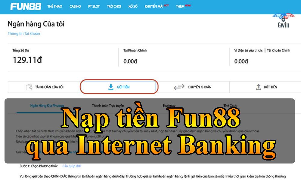 Nạp tiền Fun88 qua Internet Banking